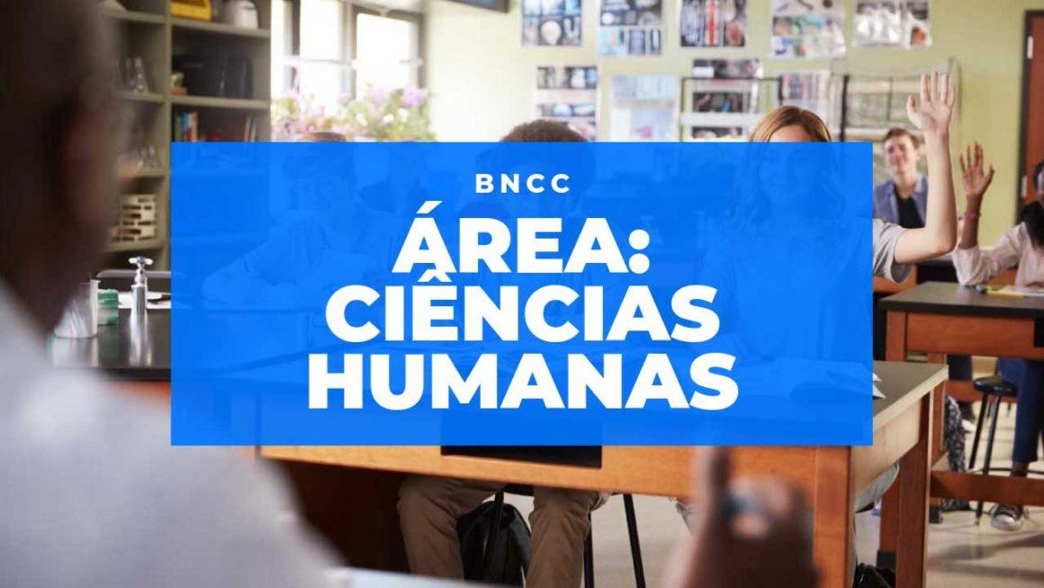 Conheça a Área de Ciências Humanas da BNCC