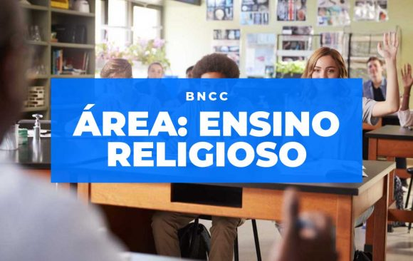 Conheça a Área de Ensino Religioso da BNCC