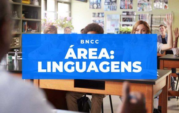 Conheça a Área de Linguagens da BNCC