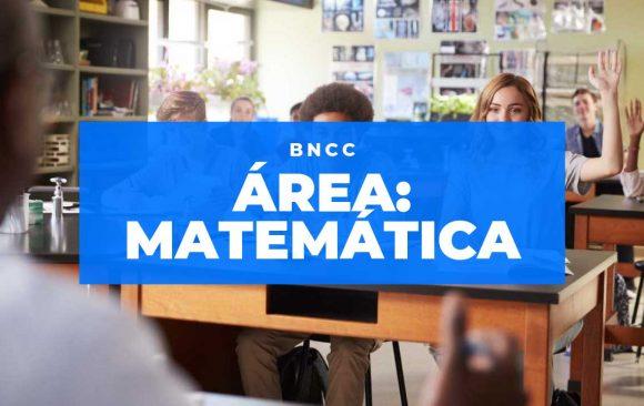 Conheça a Área de Matemática da BNCC