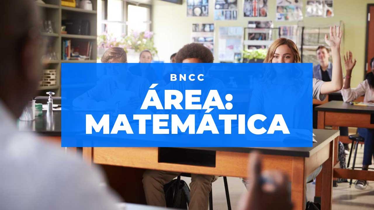 Conheca A Area De Matematica Da Bncc Unimestre